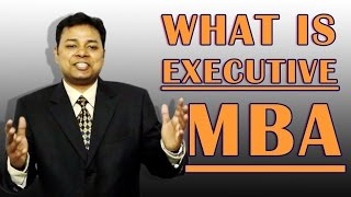 Download What is Executive MBA Video