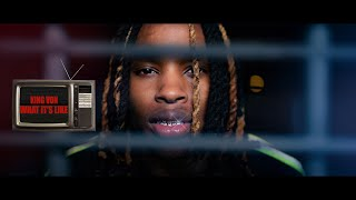 Download King Von - What It's Like Video