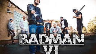Download BADMAN 6 Video