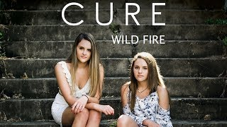 Download Wild Fire - Cure Video