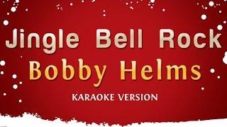 Download Bobby Helms - Jingle Bell Rock (Karaoke Version) Video