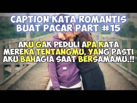 Caption Romantis Buat Pacar (status wa/status foto) - Quotes Remaja Part #15