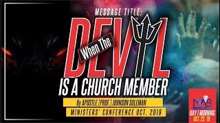 Download WHEN THE DEVIL IS A CHURCH MEMBER By Apostle Johnson Suleman (M.W.B Oct. Edition Day1 Morning) Video