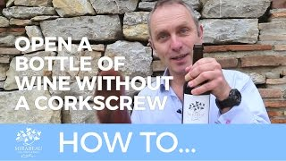Download Mirabeau Wine // How to open a bottle of wine - without a corkscrew Video
