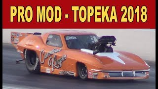 Download Pro Mod ALL Eliminations 2018   Topeka Nationals Video