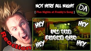 Download FIVE NIGHTS AT FREDDY'S SONG (Not Here All Night) - DAGames REACTION!   SICK!!!   Video