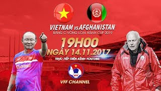 Download FULL | Việt Nam vs Afghanistan | Bảng C vòng loại Asian Cup 2019 Video