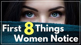 Download First 8 Things A Woman Notices About A Man Video