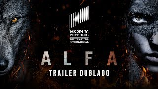 Download Alfa | Trailer Dublado | Em breve nos cinemas Video
