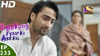 Download Kuch Rang Pyar Ke Aise Bhi - कुछ रंग प्यार के ऐसे भी - Episode 233 - 19th January, 2017 Video