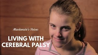 Download Mackenzie's Voice: Living with Cerebral Palsy Video