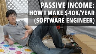 Download Passive Income: How I make $40,000/year doing nothing (software engineer edition) Video