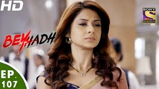 Download Beyhadh - बेहद - Ep 107 - 8th Mar, 2017 Video