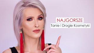 Download NAJGORSZE TANIE I DROGIE KOSMETYKI 😭 Video