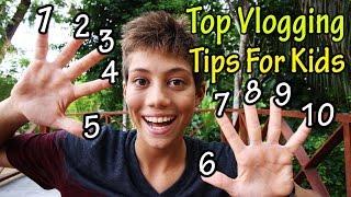Download Top 10 Vlogging Tips For KIds - How To Vlog Video