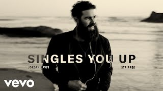 Download Jordan Davis - Singles You Up (Audio / Stripped) Video