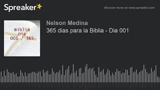 Download 365 días para la Biblia - Día 001 Video