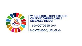 Download WHO: Noncommunicable diseases - Global Conference in October 2017 Video