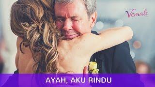 Download Ayah, Aku Rindu Video