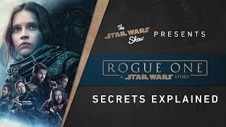 Download Rogue One Secrets Explained | The Star Wars Show Video