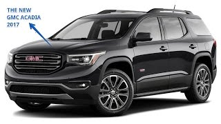Download [ WATCH ] THE NEW GMC ACADIA 2017 Video