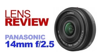 Download Panasonic Lumix G 14mm f/2.5 ASPH Lens REVIEW Video