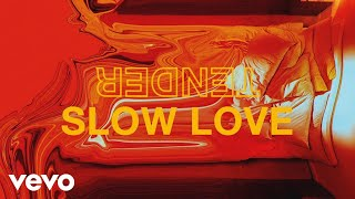 Download TENDER - Slow Love Video