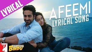 Download Lyrical: Afeemi Song with Lyrics | Meri Pyaari Bindu | Ayushmann | Parineeti | Kausar Video