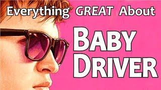 Download Everything GREAT About Baby Driver! Video