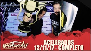Download Acelerados (12/11/17) | Completo Video