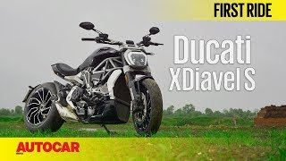 Download Ducati XDiavel S | First Ride | Autocar India Video