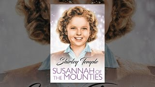 Download Susannah of the Mounties Video