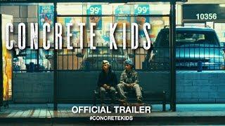 Download Concrete Kids (2019)   Official Trailer HD Video