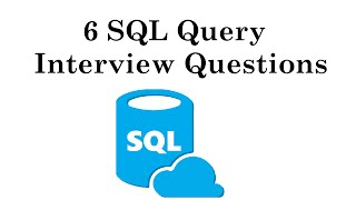 Download IQ15: 6 SQL Query Interview Questions Video