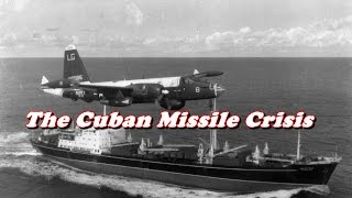 Download History Brief: The Cuban Missile Crisis Explained Video