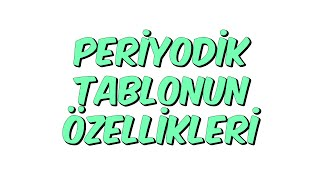 Download PERİYODİK TABLONUN ÖZELLİKLERİ | Teog-2 Kampı Video