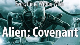 Download Everything Wrong With Alien: Covenant In 16 Minutes Or Less Video
