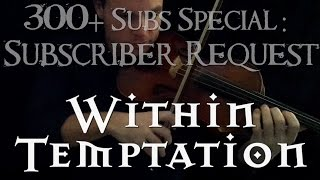 Download Within Temptation - The Swan Song (Subscriber Request!) | Viola and Orchestral Cover Video