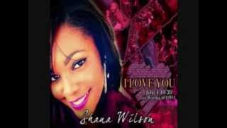 Download Give Me You - Shana Wilson Video