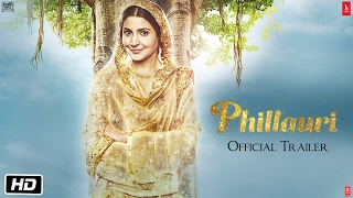 Download Phillauri | Official Trailer | Anushka Sharma | Diljit Dosanjh | Suraj Sharma | Anshai Lal Video