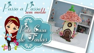 Download Pote Casa de Fadas de Biscuit - Passo a Passo - Bia Cravol - DIY Video