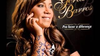 Download GERUSA BARROS 2014 SOU O DEUS QUE FAÇO Video