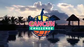 Download 2017 Cancun Challenge Video