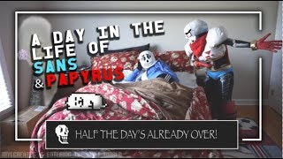 Download ~💀 A Day in the Life of Sans & Papyrus 💀 ~ Video