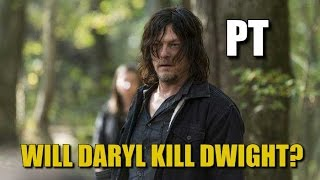Download The Walking Dead Season 7 & 8 Discussion Will Daryl Kill Dwight? Video
