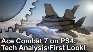 Download Ace Combat 7 on PS4: First Look + Tech Analysis + Frame-Rate Test Video