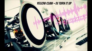 Download Yellow Claw - DJ Turn It Up [Bass Boosted] (HD) Video