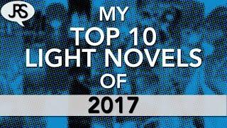 Download My Top 10 Light Novels of 2017 Video
