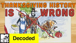 Download Everything You Know About Thanksgiving is WRONG | Decoded | MTV News Video