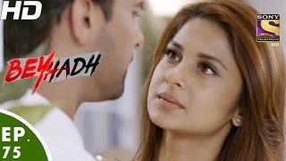 Download Beyhadh - बेहद - Episode 75 - 23rd January, 2017 Video